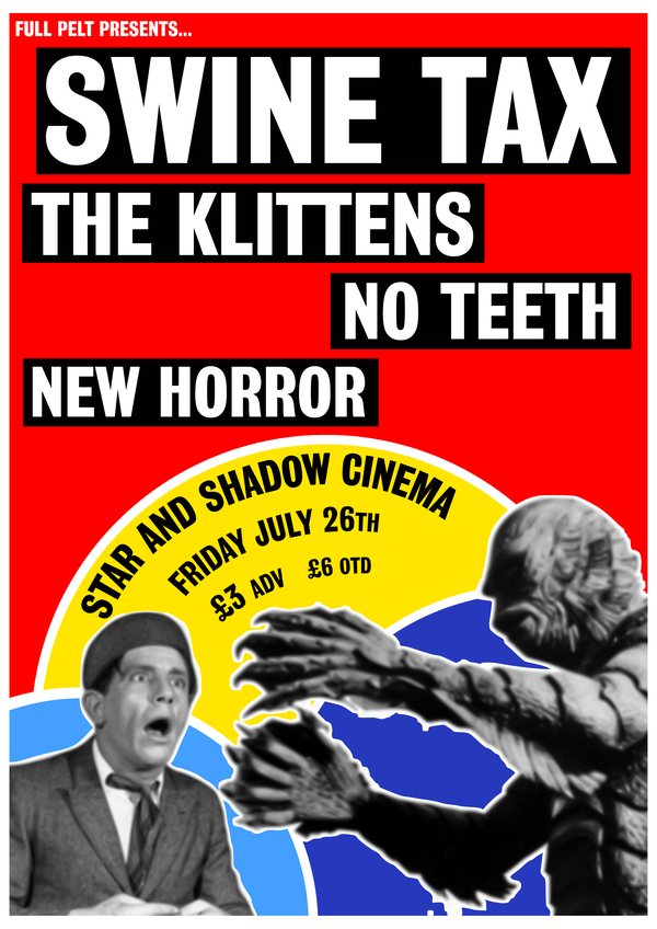 Picture for event Swine Tax + The Klittens + No Teeth + New Horror