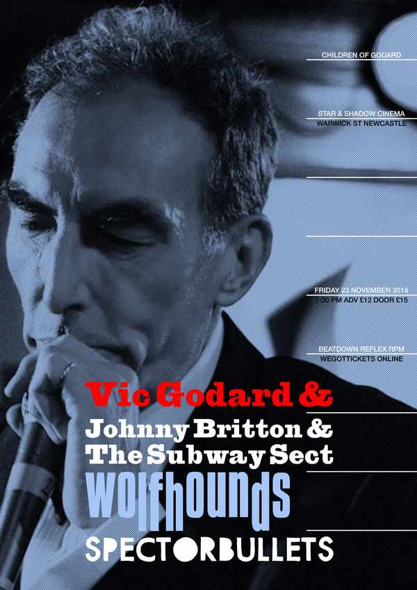 Picture for event Vic Godard, Johnny Britton & The Subway Sect w/ The Wolfhounds & Spector Bullets + DJs